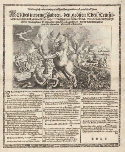 Abbildung deß unbarmhertzigen abschewlichen grausam und grewlichen Thiers Welches in wenig Jahren den grösten Theil Teutschlandes erbärm und jämmerlichen verheeret außgezehret und verderbet, s. l., cca 1630, AMP, Sbírka grafiky, G 1642 Alegorický leták z období třicetileté války varující před válečnou hrozbou, která na sebe bere zvířecí podobu