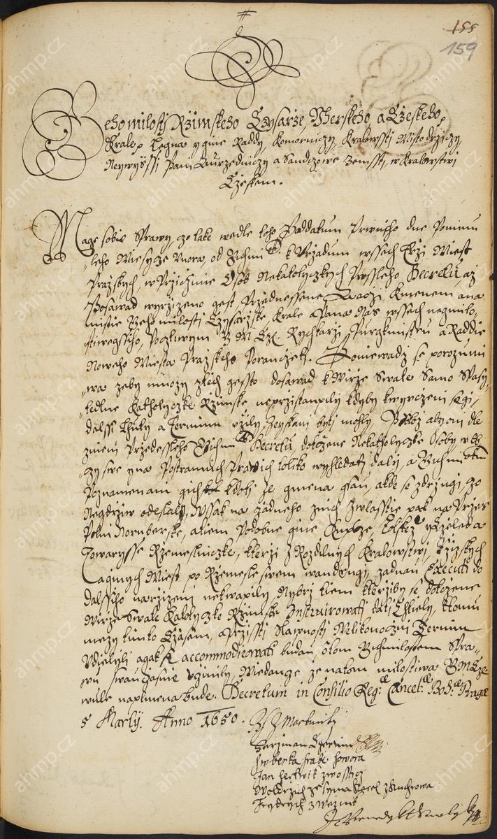 Místodržitelský dekret vyzývá opakovaně správu Nového Města pražského, aby řádně evidovala veškeré nekatolíky pohybující se ve městě a pokusila se je získat ke katolické konverzi. Neměla proti nim ale aktivně zasahovat, tolerován měl být především pobyt nekatolických zahraničních kupců (zvláště norimberských) i vandrujících tovaryšů, 5. 3. 1650, AMP, Sbírka rukopisů, rkp. 820, kniha dekretů Nového Města pražského, 1644–1652, f. 159r