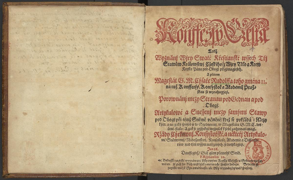 Konfesí česká totiž Vyznání víry svaté křesťanské všech tří stavů, Praha: Tiskárna Šumanská, 1610, SNM KNM, sign. 31 C 5; sign. 37 B 12 Po vydání Majestátu Rudolfa II. se stala Česká konfese, původně předložená českými nekatolickými stavy v roce 1575 jako společné vyznání víry, platformou, která měla spojit nově povolené protestantské konfese s tradiční a dosud jedinou povolenou utrakvistickou konfesí. Tisk shrnuje a prezentuje její základní principy.