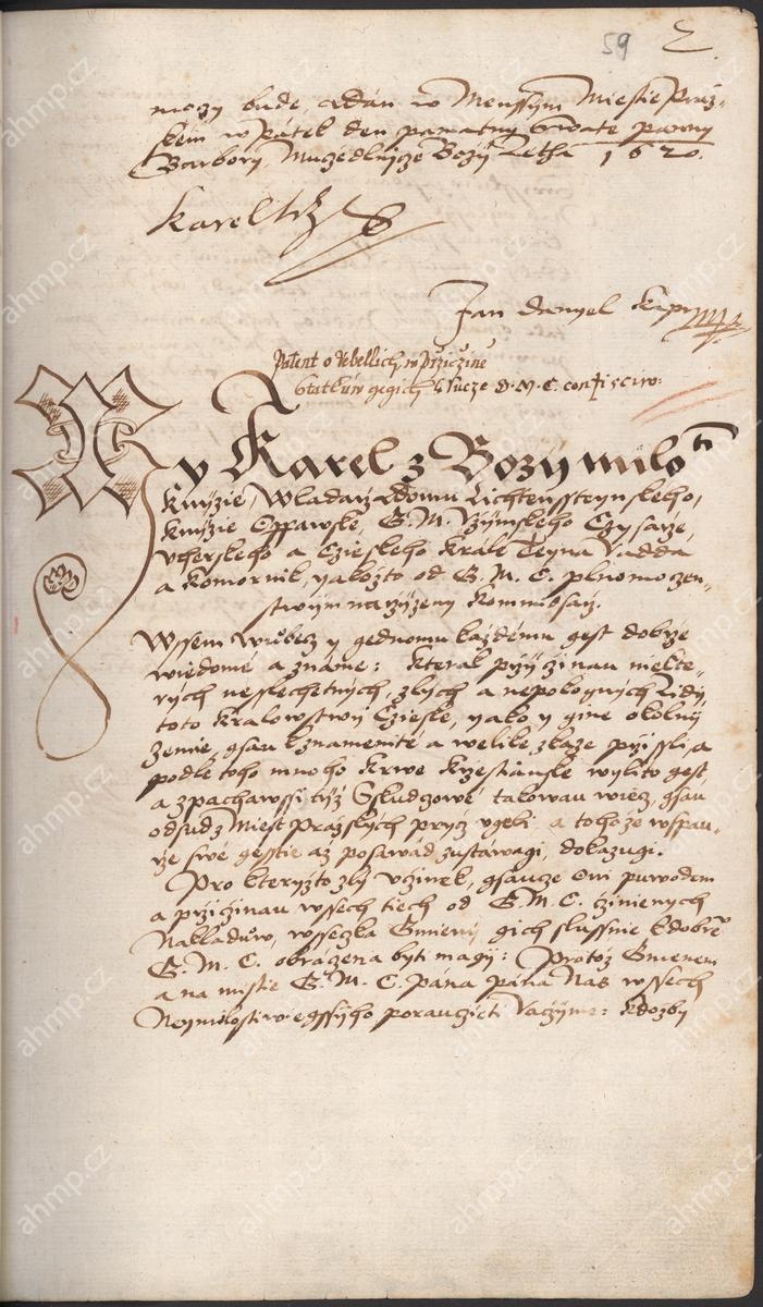 Karel z Lichtenštejna jako královský komisař vydává patent o zajištění bezpečnosti v městech pražských i na cestách, 4. 12. 1620, AMP, Sbírka rukopisů, rkp. 744a, kniha dekretů Starého Města pražského, 1609–1631, f. 58r–59r Nařízení bylo reakcí na neustávající rabování a krádeže po bitvě na Bílé hoře zejména ze strany vojáků, které omezovalo zásobování měst i provozování živností a řemesel