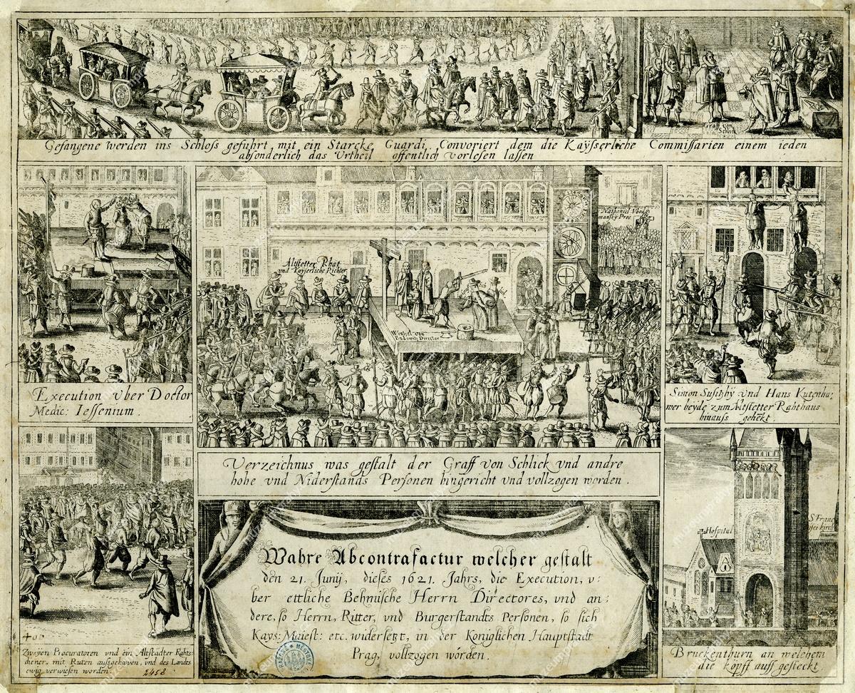 Poprava na Staroměstském náměstí 21. 6. 1621, mědiryt, …, vydavatel: Abraham Hogenberg, Köln am R., 1621, MMP H 2.458